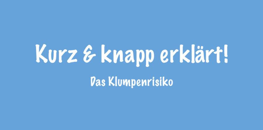 KurzundKnapp_Header_Klumpenrisiko_1050x590